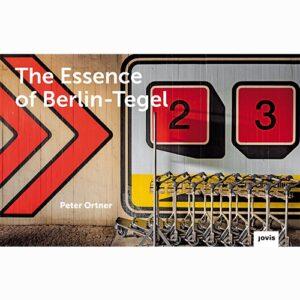 9783868596311 The Essence of Berlin-Tegel